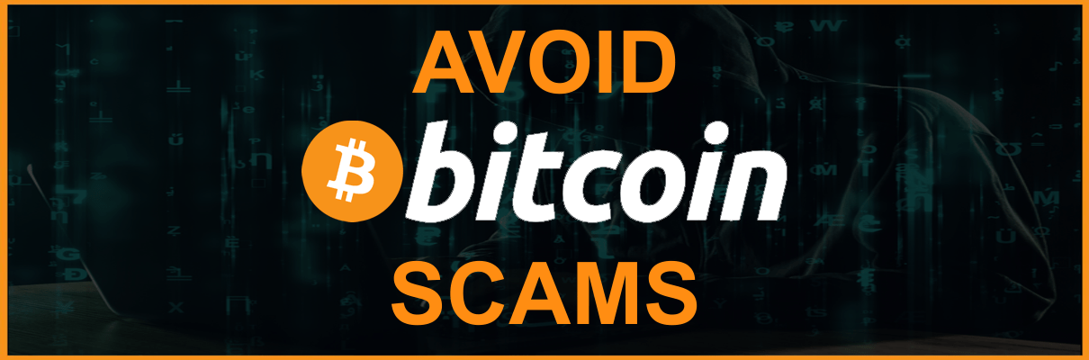 Avoid Bitcoin Scams - Most commonly observed bitcoin scams